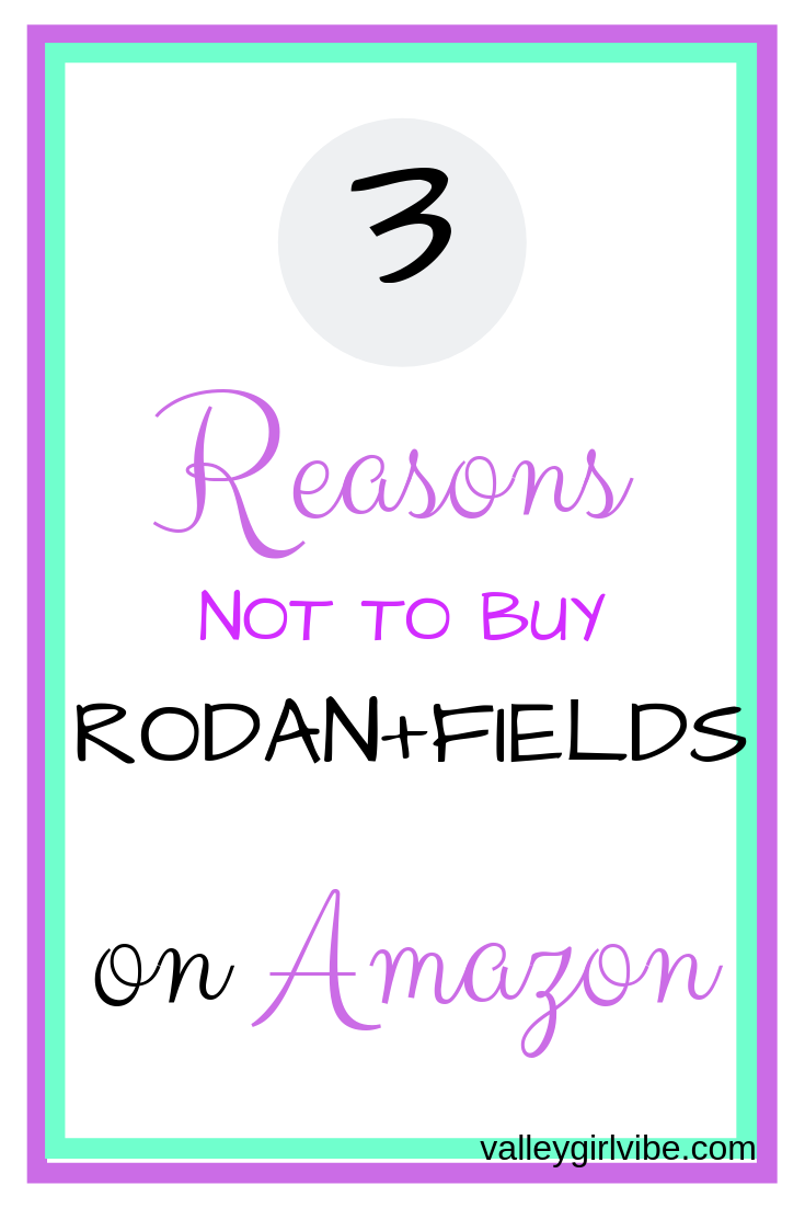 3 Reasons Not To Buy Rodan Fields On Amazon Direct Sales And Home