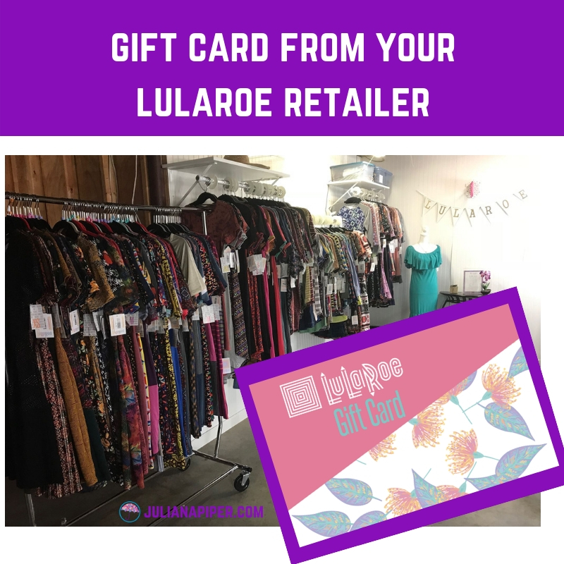 You can request to purchase a gift card with their favorite retailer to use in their shop only. Send an email to lularoejulianapiper @ gmail.com with the ...