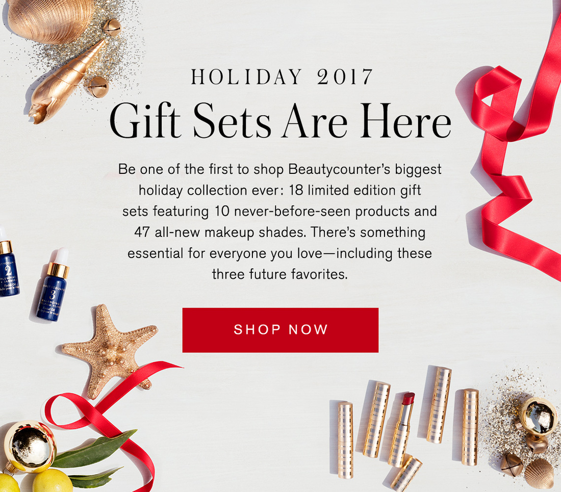 Beautycounter 2017 Holiday Collection The Perfect Gift For