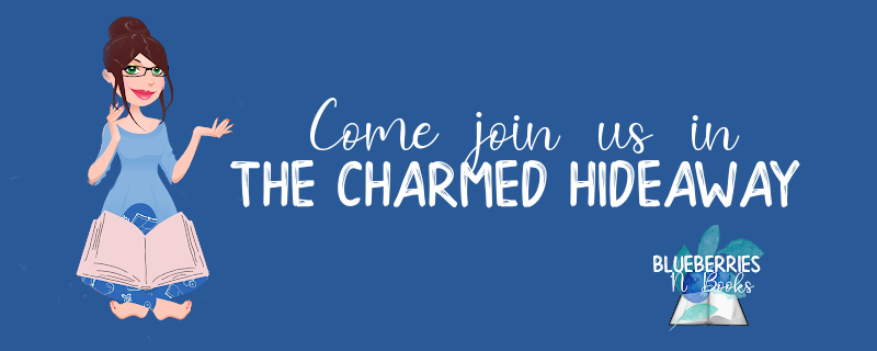Come join us in the Charmed Hideaway