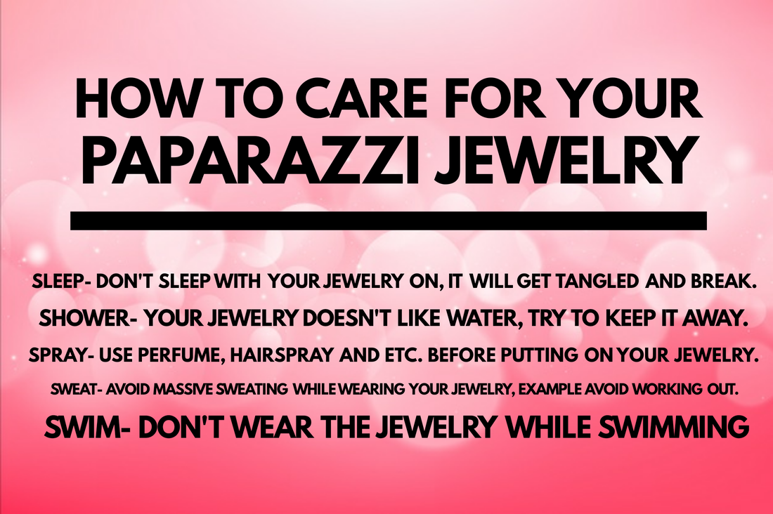How To Care For Your Paparazzi Jewelry