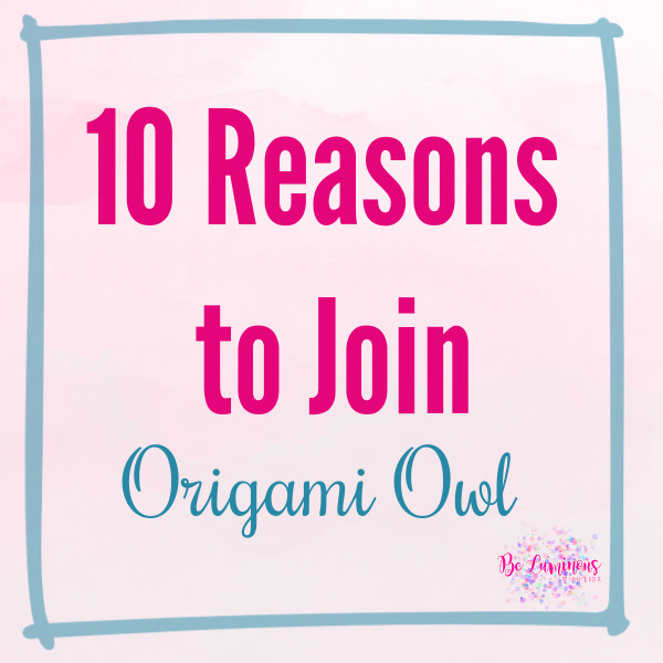 10 reasons to join Origami Owl, Join Origami Owl in March
