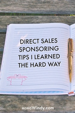Direct Sales Sponsoring Tips: A Lesson Learned the Hard Way