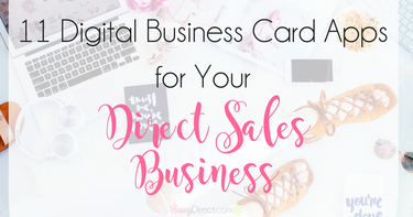 11 Digital Business Card Apps for Direct Sellers
