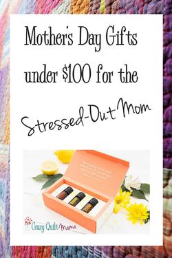 Mother's Day Gifts Under $100 for the Stressed-Out Mom