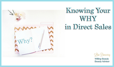 Knowing Your Why in Direct sales