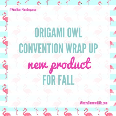 Origami Owl Convention Wrap Up