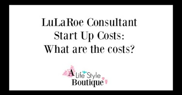 Lularoe Consultant Start Up Costs Direct S And Home Based Jpg 375x196 Business